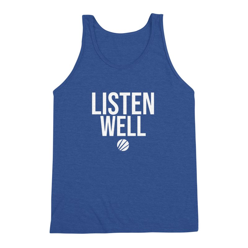 Listenwell Message (White Text) Men's Triblend Tank by Love Well's Artist Shop