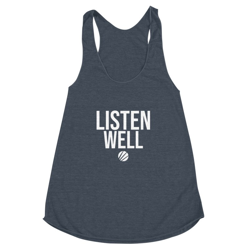 Listenwell Message (White Text) Women's Racerback Triblend Tank by Lovewell's Artist Shop