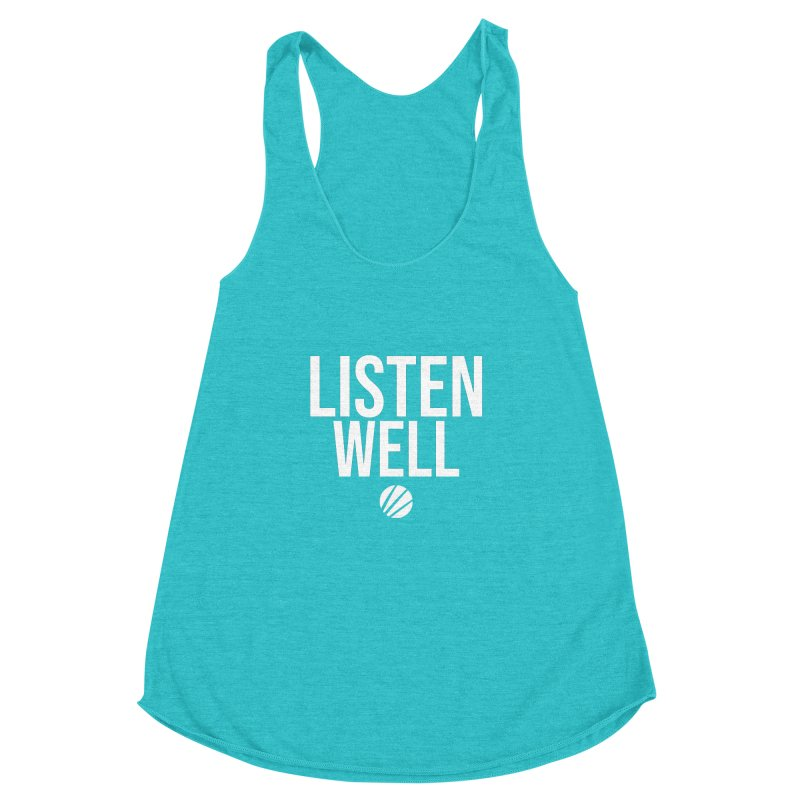 Listenwell Message (White Text) Women's Racerback Triblend Tank by Love Well's Artist Shop