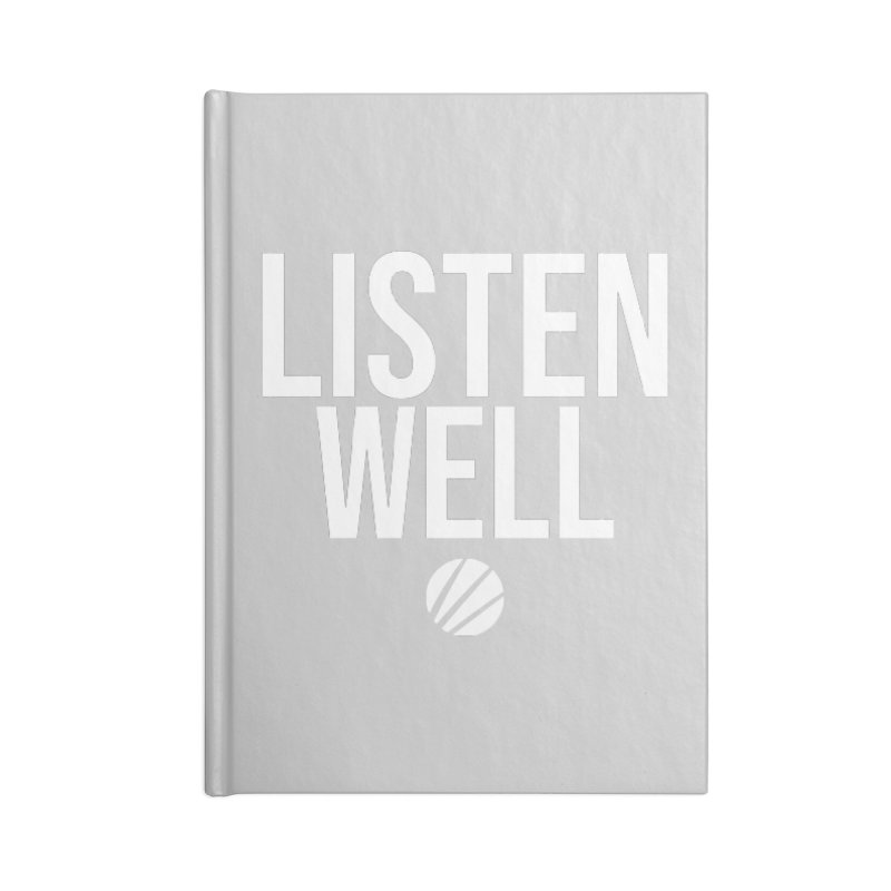 Listenwell Message (White Text) Accessories Notebook by Love Well's Artist Shop