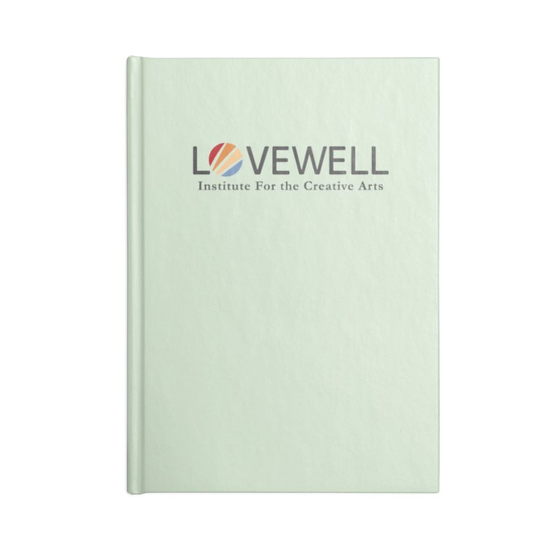 Lovewell Logo 2018 Accessories Blank Journal Notebook by Love Well's Artist Shop