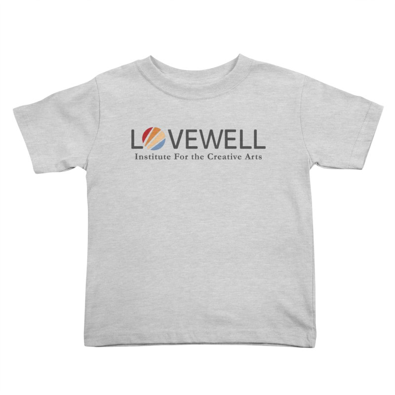 Lovewell Logo 2018 Kids Toddler T-Shirt by Lovewell's Artist Shop