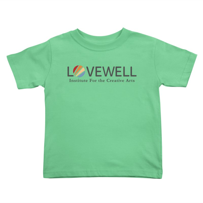 Lovewell Logo 2018 Kids Toddler T-Shirt by Lovewell's Artist Shop
