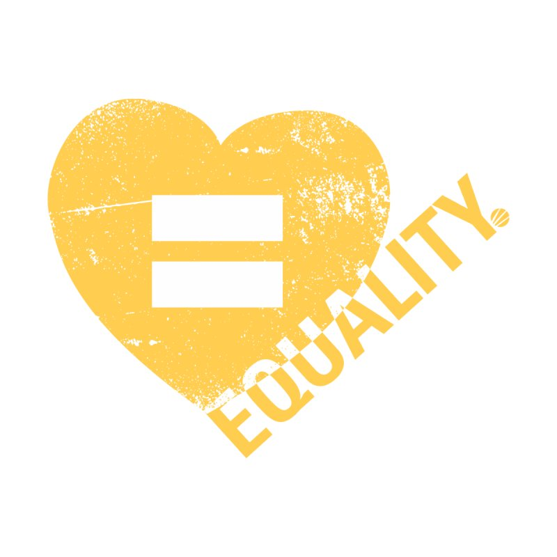 Equality Home Fine Art Print by Love Well's Artist Shop
