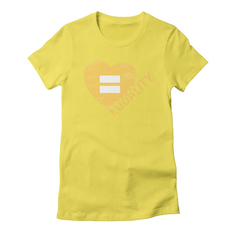 Equality Women's Fitted T-Shirt by Love Well's Artist Shop
