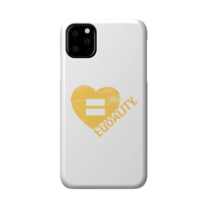 Equality Accessories Phone Case by Love Well's Artist Shop