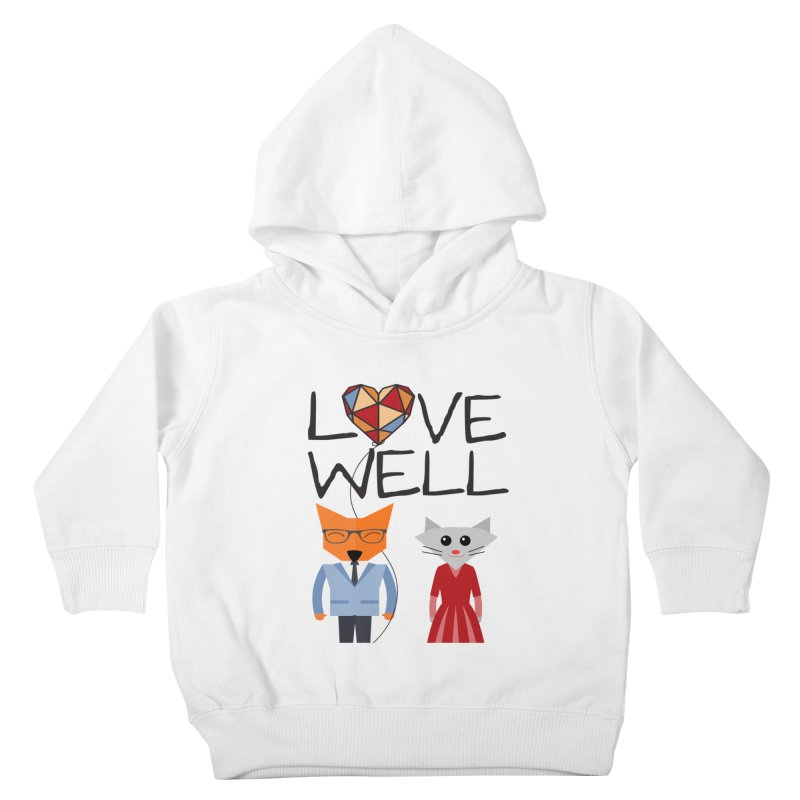 Foxy Lovewell Cat (by Tobi Waldron) Kids Toddler Pullover Hoody by Love Well's Artist Shop