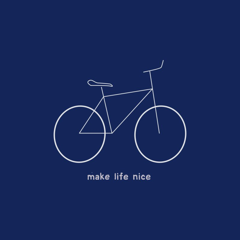 make life nice (on a bike) Women's Sweatshirt by \\ LOVING RO<3OT .boop.boop.
