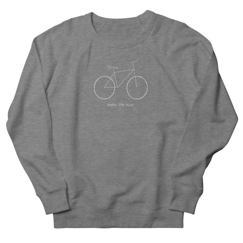 make life nice (on a bike) Men's French Terry Sweatshirt by \\ LOVING RO<3OT .boop.boop.