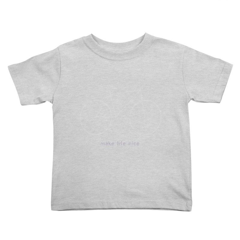make life nice (on a bike) Kids Toddler T-Shirt by \\ LOVING RO<3OT .boop.boop.
