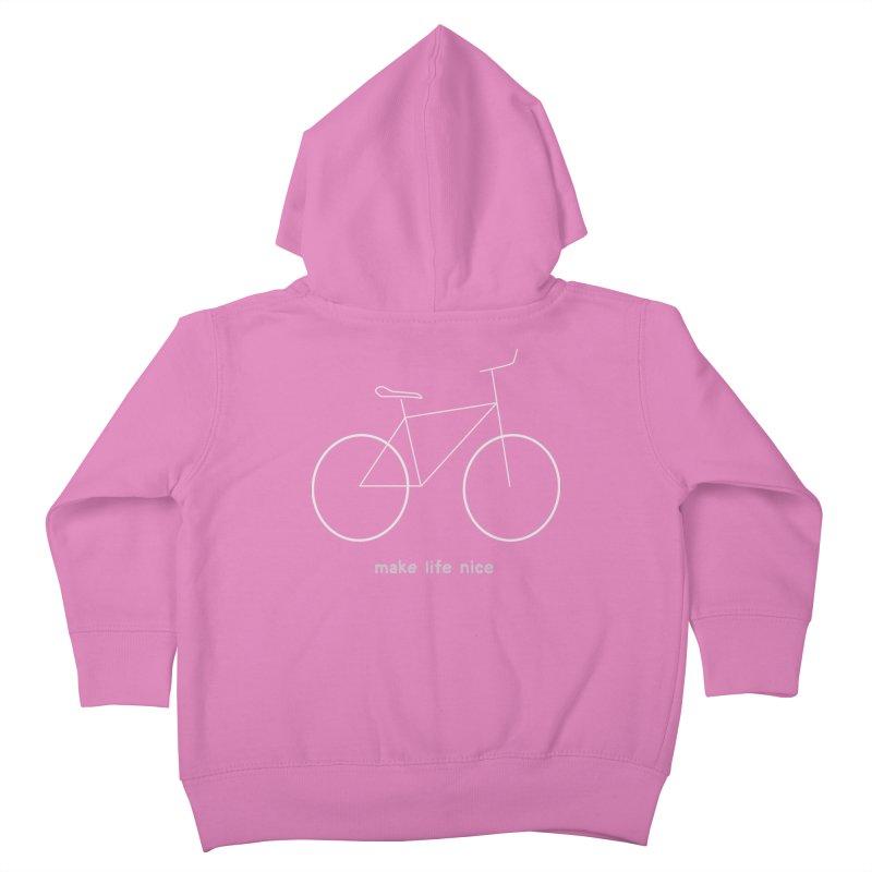 make life nice (on a bike) Kids Toddler Zip-Up Hoody by \\ LOVING RO<3OT .boop.boop.