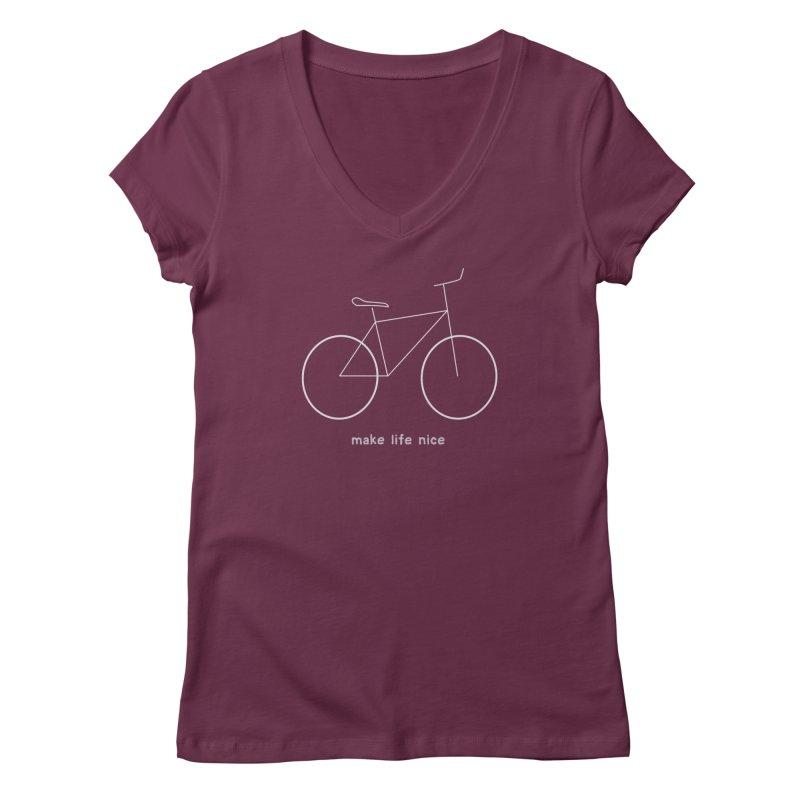 make life nice (on a bike) Women's Regular V-Neck by \\ LOVING RO<3OT .boop.boop.