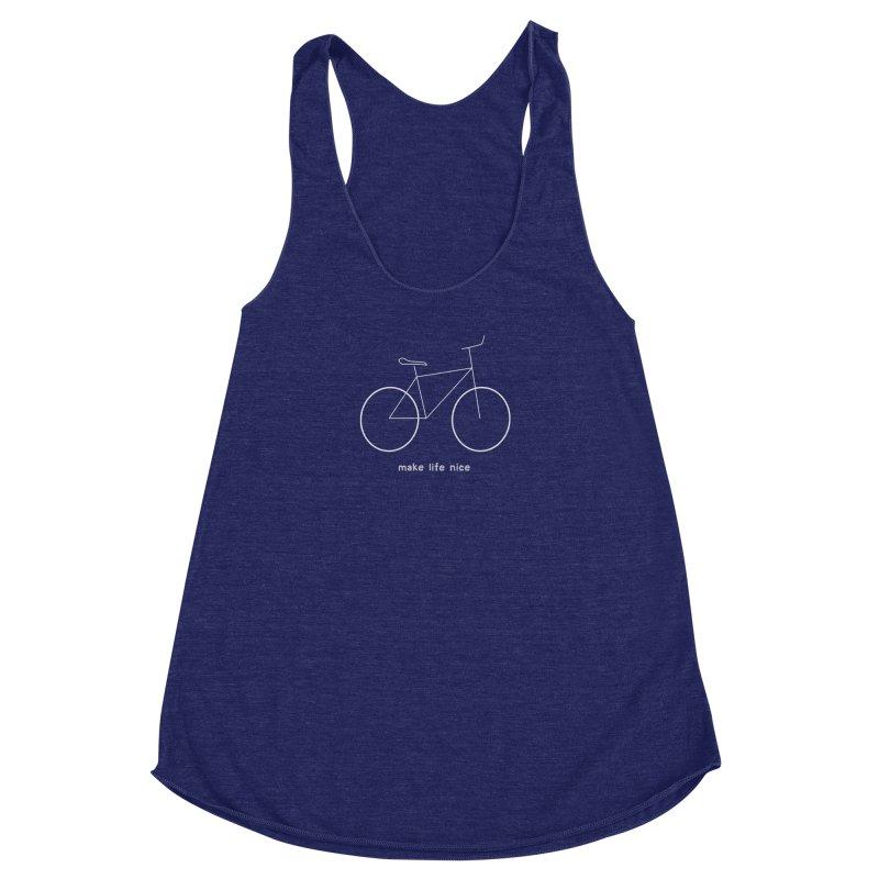 make life nice (on a bike) Women's Racerback Triblend Tank by \\ LOVING RO<3OT .boop.boop.