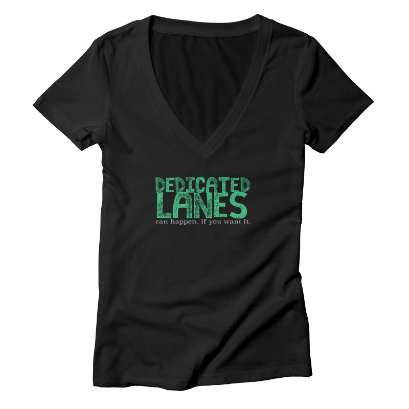 Dedicated Lanes (can happen, if you want it.) Women's Deep V-Neck V-Neck by \\ LOVING RO<3OT .boop.boop.
