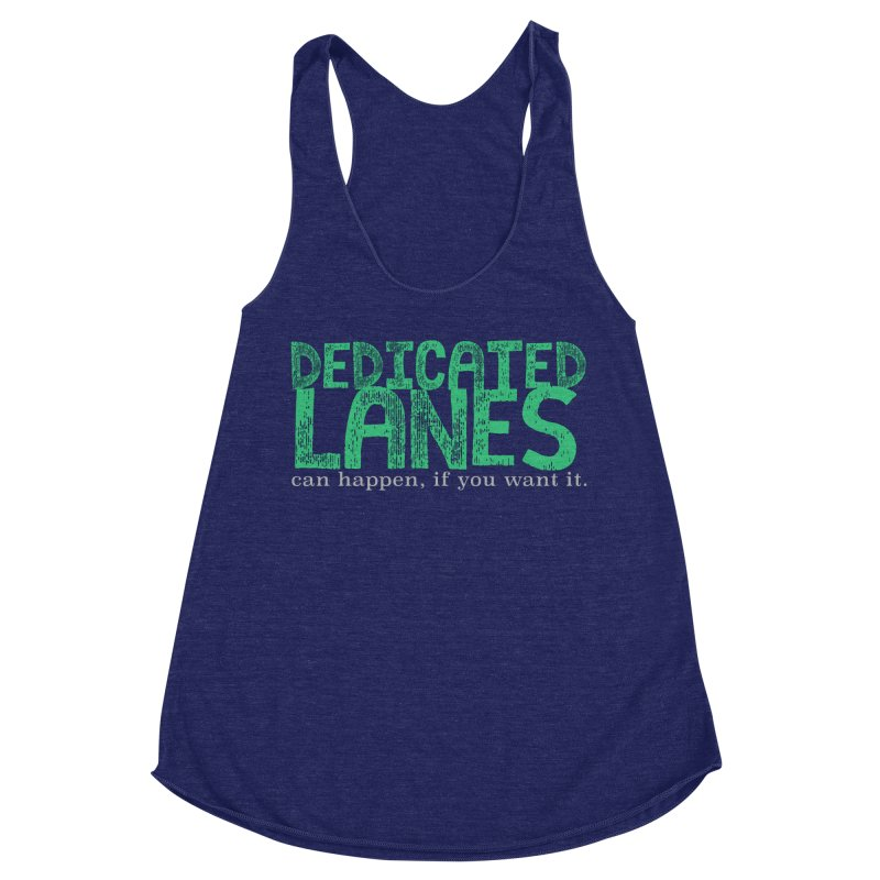 Dedicated Lanes (can happen, if you want it.) Women's Racerback Triblend Tank by \\ LOVING RO<3OT .boop.boop.