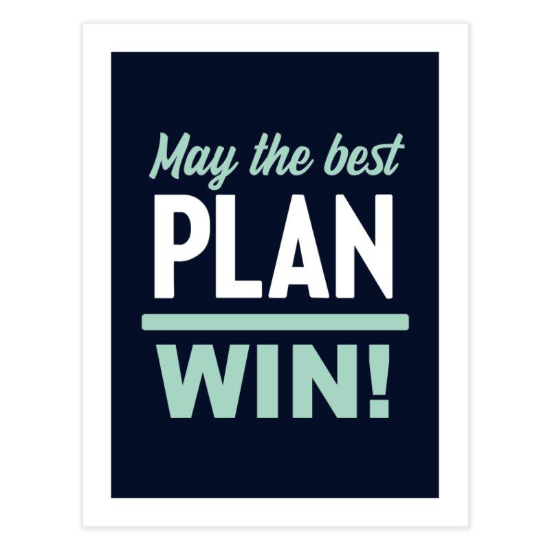 May the Best Plan Win! (Elizabeth Warren in 2020!) Home Fine Art Print by \\ LOVING RO<3OT .boop.boop.