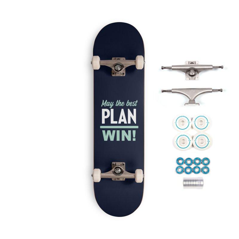 May the Best Plan Win! (Elizabeth Warren in 2020!) Accessories Complete - Basic Skateboard by \\ LOVING RO<3OT .boop.boop.
