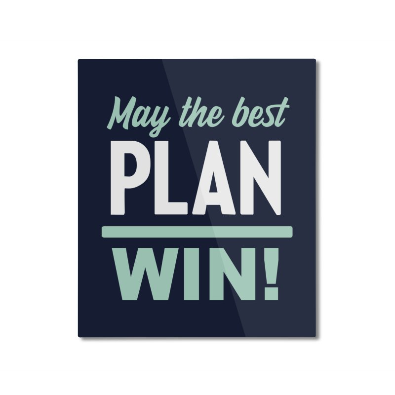 May the Best Plan Win! (Elizabeth Warren in 2020!) Home Mounted Aluminum Print by \\ LOVING RO<3OT .boop.boop.