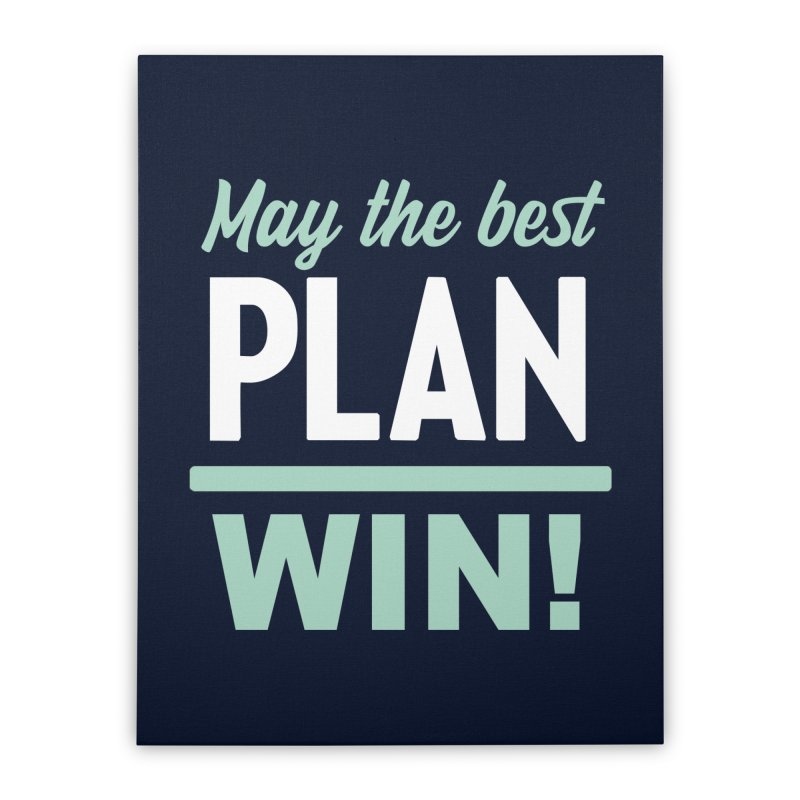 May the Best Plan Win! (Elizabeth Warren in 2020!) Home Stretched Canvas by \\ LOVING RO<3OT .boop.boop.