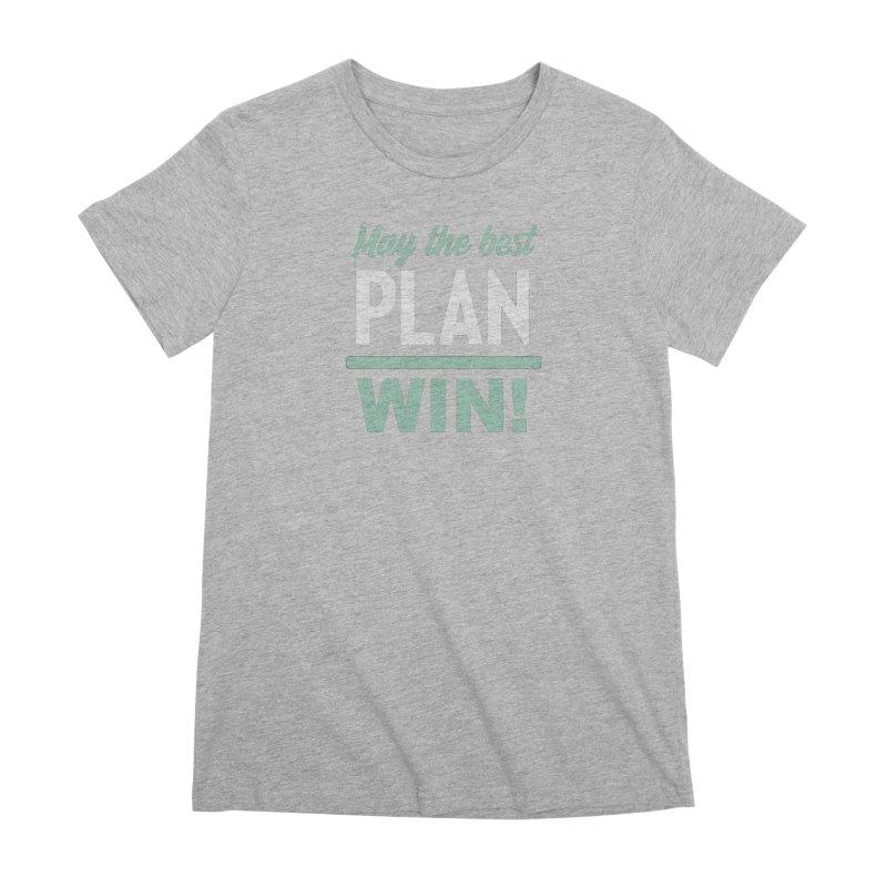 May the Best Plan Win! (Elizabeth Warren in 2020!) Women's Premium T-Shirt by \\ LOVING RO<3OT .boop.boop.