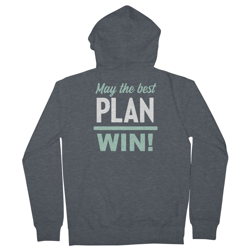 May the Best Plan Win! (Elizabeth Warren in 2020!) Men's French Terry Zip-Up Hoody by \\ LOVING RO<3OT .boop.boop.