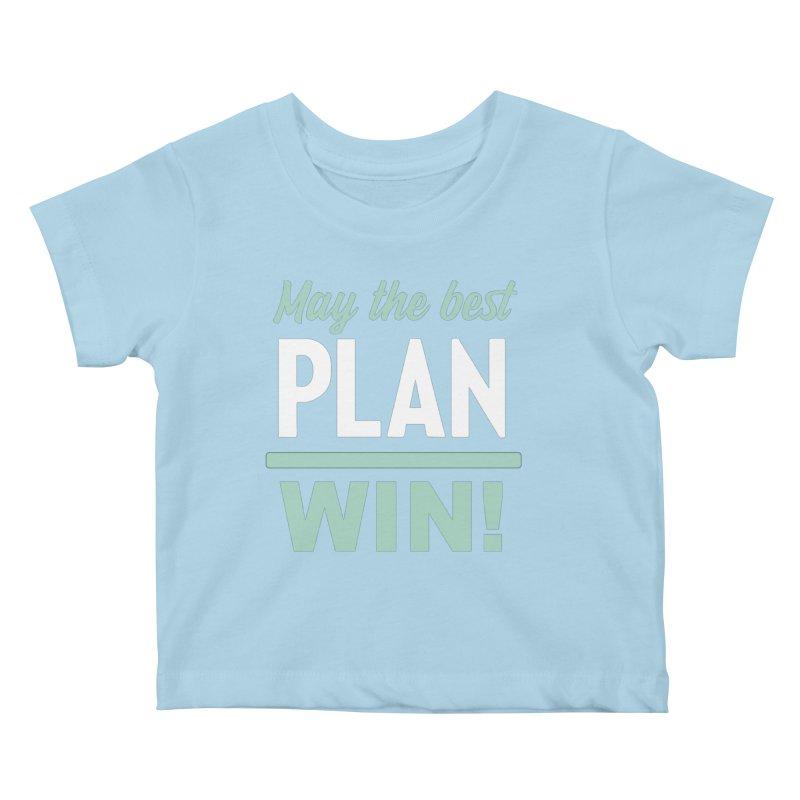 May the Best Plan Win! (Elizabeth Warren in 2020!) Kids Baby T-Shirt by \\ LOVING RO<3OT .boop.boop.