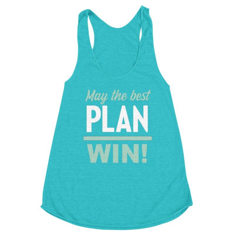 May the Best Plan Win! (Elizabeth Warren in 2020!) Women's Racerback Triblend Tank by \\ LOVING RO<3OT .boop.boop.