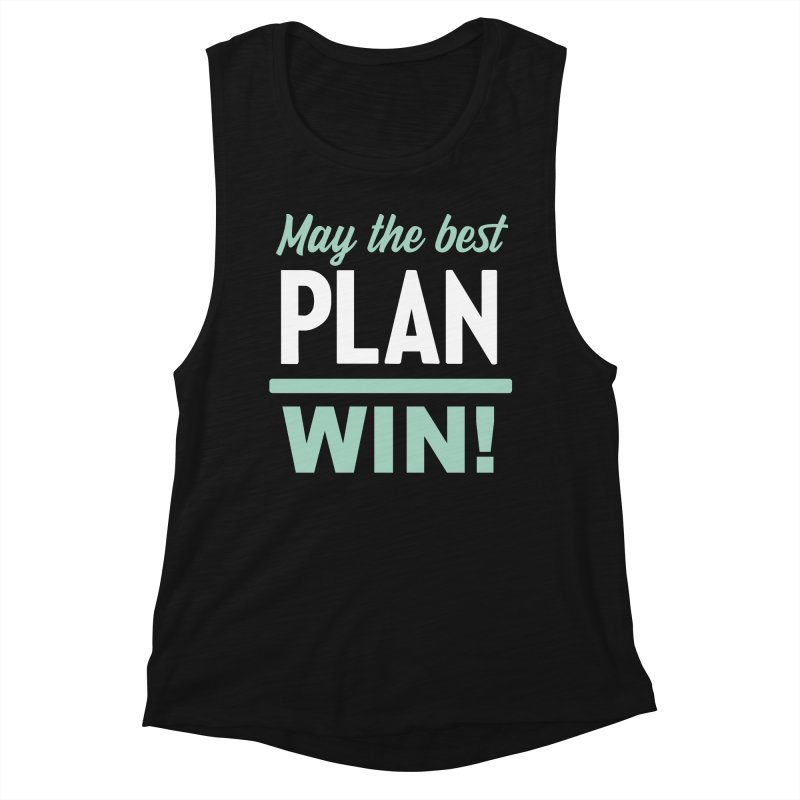 May the Best Plan Win! (Elizabeth Warren in 2020!) Women's Tank by \\ LOVING RO<3OT .boop.boop.