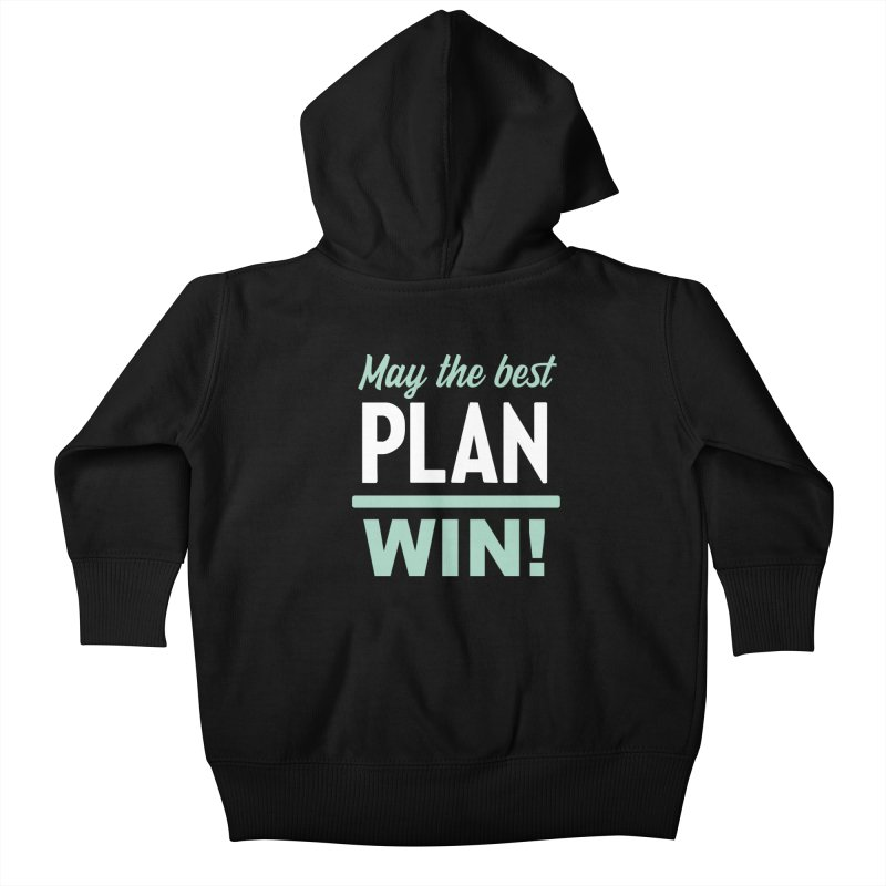 May the Best Plan Win! (Elizabeth Warren in 2020!) Kids Baby Zip-Up Hoody by \\ LOVING RO<3OT .boop.boop.