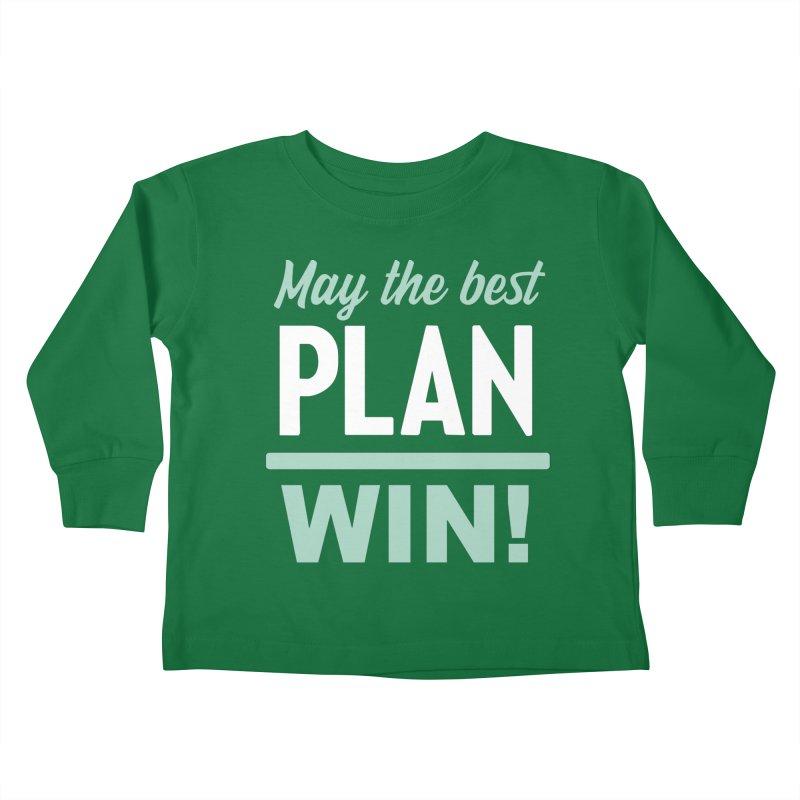 May the Best Plan Win! (Elizabeth Warren in 2020!) Kids Toddler Longsleeve T-Shirt by \\ LOVING RO<3OT .boop.boop.