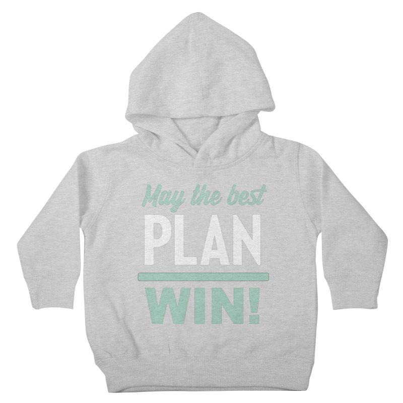 May the Best Plan Win! (Elizabeth Warren in 2020!) Kids Toddler Pullover Hoody by \\ LOVING RO<3OT .boop.boop.