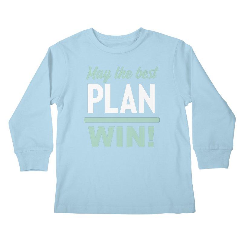 May the Best Plan Win! (Elizabeth Warren in 2020!) Kids Longsleeve T-Shirt by \\ LOVING RO<3OT .boop.boop.