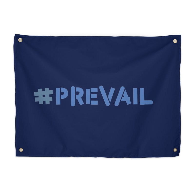 #prevail Home Tapestry by \\ LOVING RO<3OT .boop.boop.