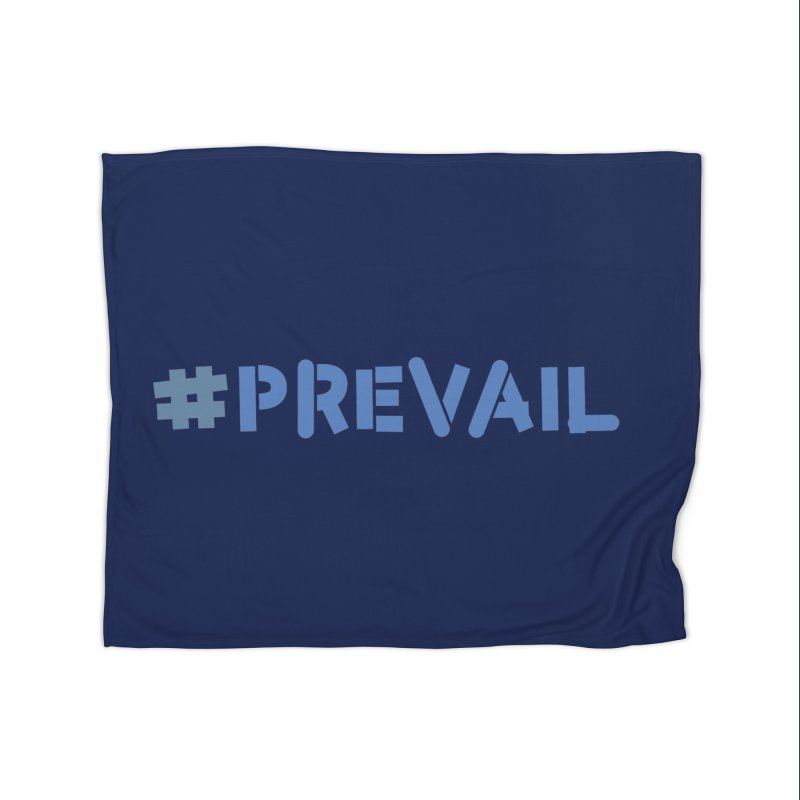 #prevail Home Fleece Blanket Blanket by \\ LOVING RO<3OT .boop.boop.