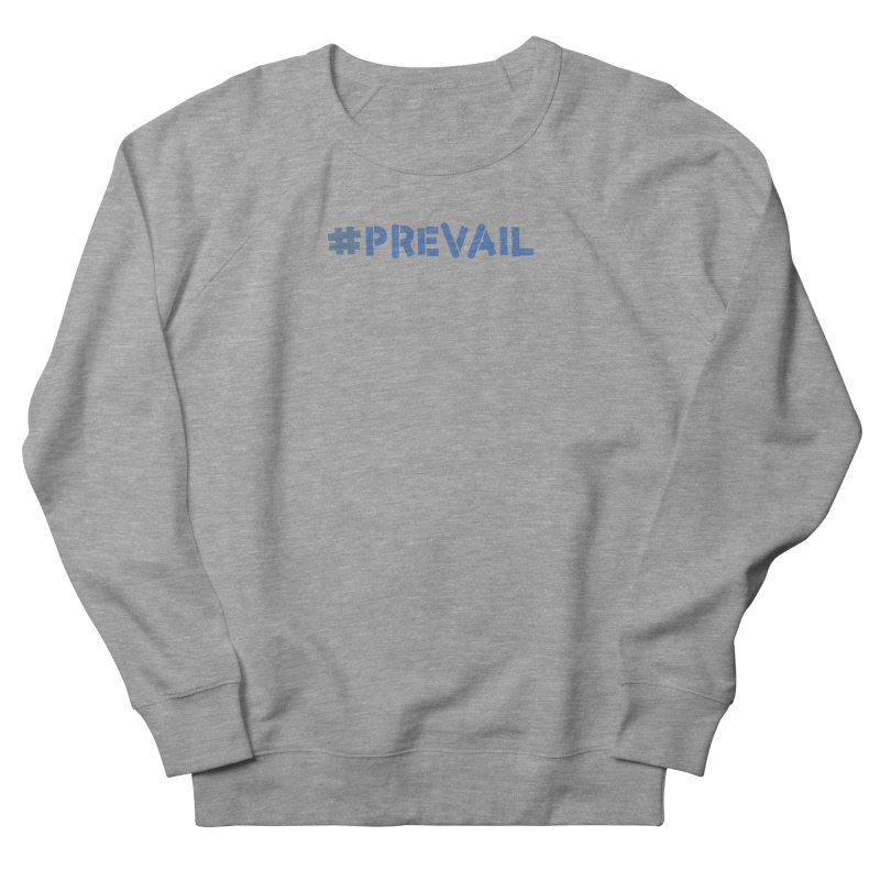 #prevail Men's French Terry Sweatshirt by \\ LOVING RO<3OT .boop.boop.