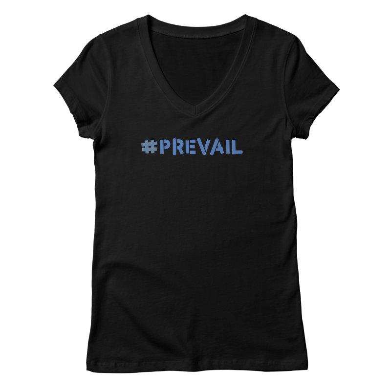 #prevail Women's V-Neck by \\ LOVING RO<3OT .boop.boop.