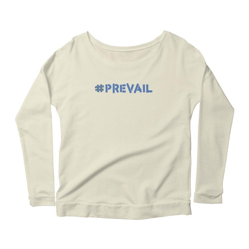 #prevail Women's Scoop Neck Longsleeve T-Shirt by \\ LOVING RO<3OT .boop.boop.