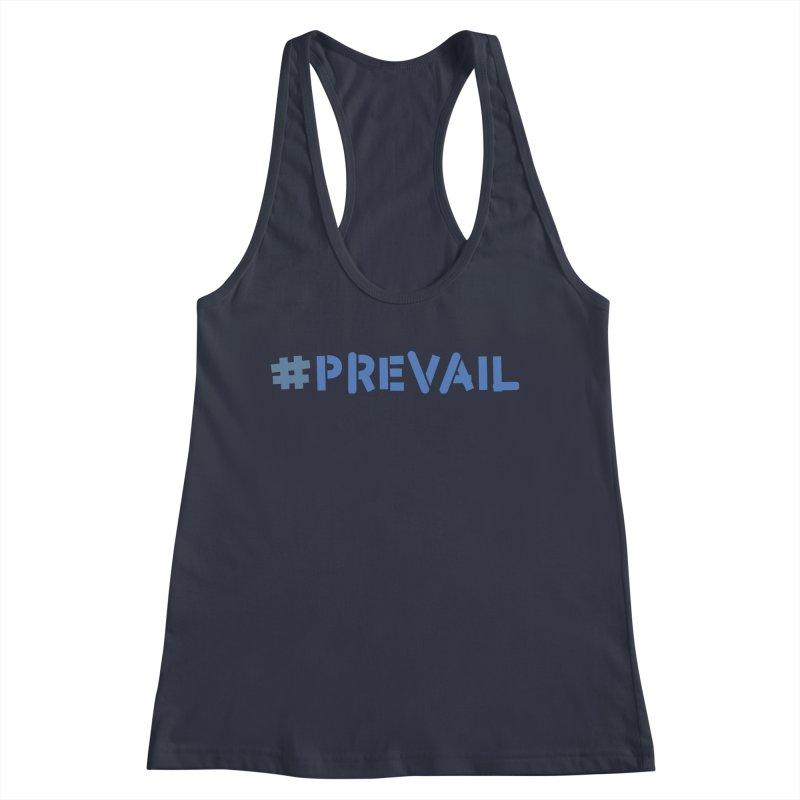 #prevail Women's Racerback Tank by \\ LOVING RO<3OT .boop.boop.