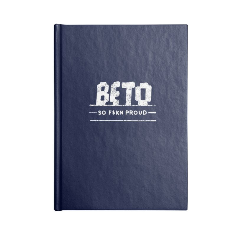 Beto – So Fkn Proud Accessories Blank Journal Notebook by \\ LOVING RO<3OT .boop.boop.