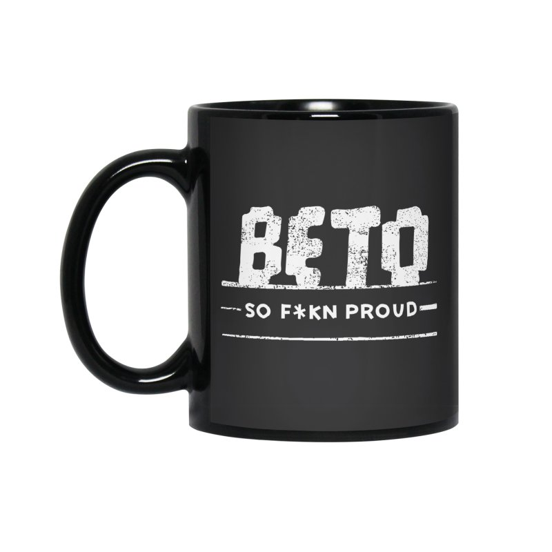 Beto – So Fkn Proud Accessories Standard Mug by \\ LOVING RO<3OT .boop.boop.