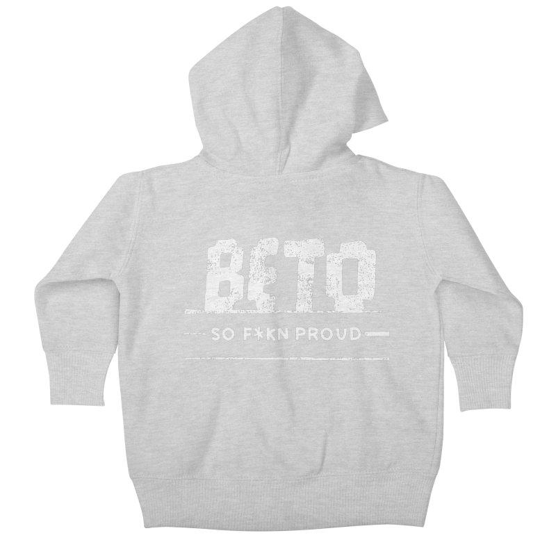 Beto – So Fkn Proud Kids Baby Zip-Up Hoody by \\ LOVING RO<3OT .boop.boop.