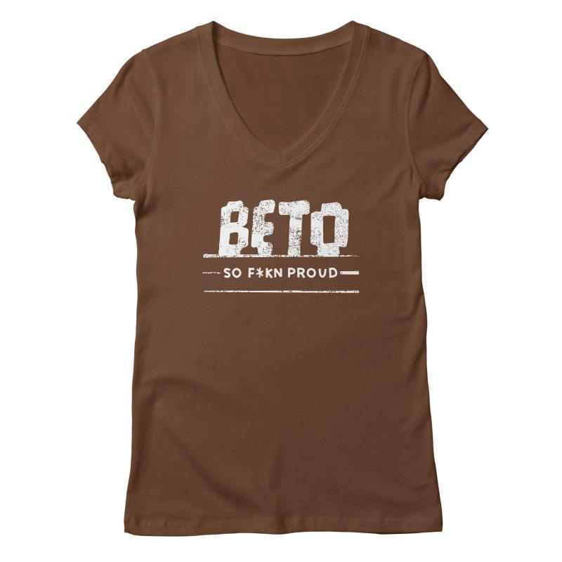 Beto – So Fkn Proud Women's Regular V-Neck by \\ LOVING RO<3OT .boop.boop.