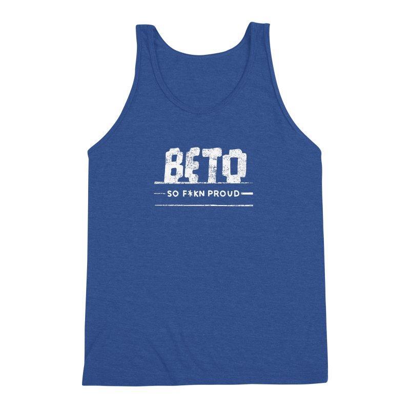 Beto – So Fkn Proud Men's Triblend Tank by \\ LOVING RO<3OT .boop.boop.