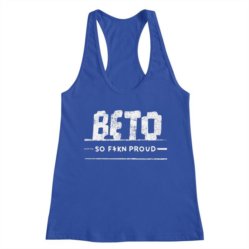 Beto – So Fkn Proud Women's Racerback Tank by \\ LOVING RO<3OT .boop.boop.