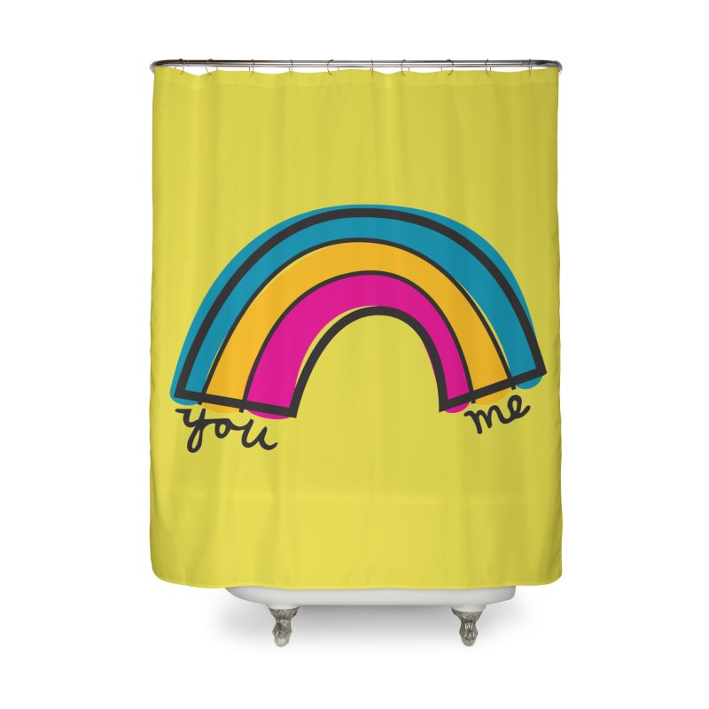 You Me Rainbow Home Shower Curtain by \\ LOVING RO<3OT .boop.boop.