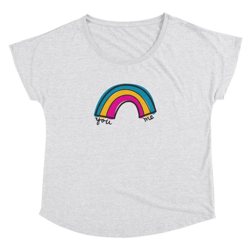You Me Rainbow Women's Dolman Scoop Neck by \\ LOVING RO<3OT .boop.boop.