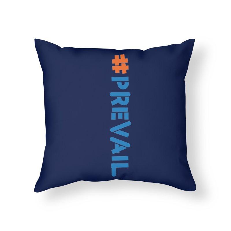 #prevail (vertical) Home Throw Pillow by \\ LOVING RO<3OT .boop.boop.