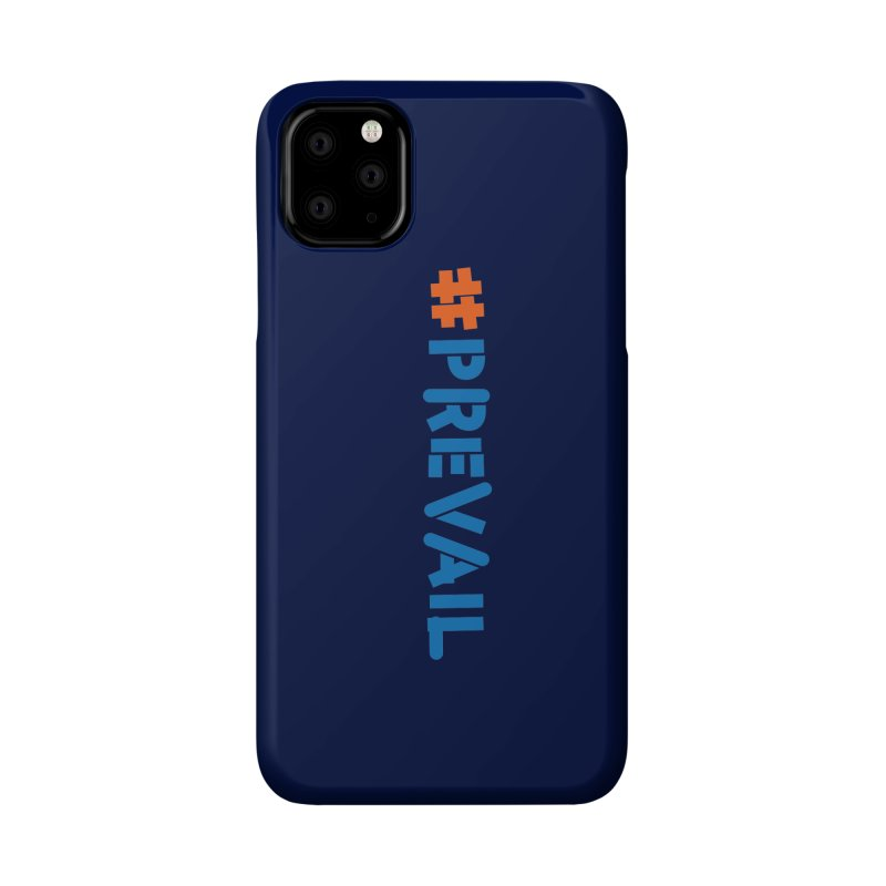 #prevail (vertical) Accessories Phone Case by \\ LOVING RO<3OT .boop.boop.