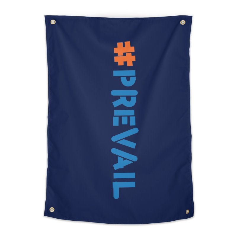 #prevail (vertical) Home Tapestry by \\ LOVING RO<3OT .boop.boop.