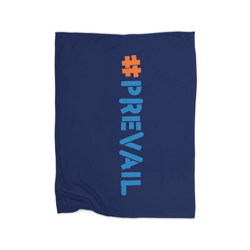 #prevail (vertical) Home Fleece Blanket Blanket by \\ LOVING RO<3OT .boop.boop.